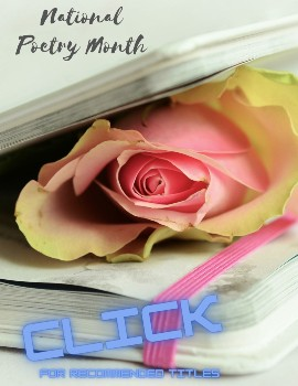 National Poetry Month click for recommended titles