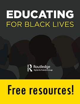 Free resources on educating Black lives from Routledge