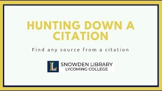 Hunting Down a Citation tutorial