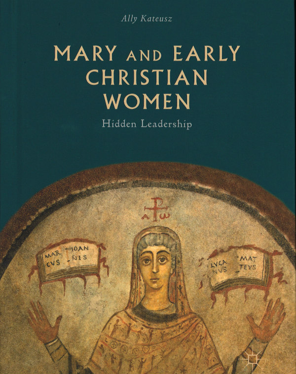 Mary and Early Christian Women