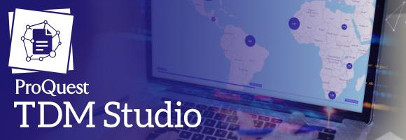 ProQuest TDM Studio