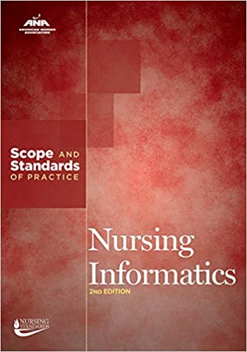 Nursing informatics : scope and standards of practice