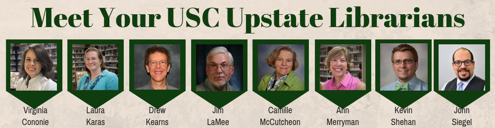 Meet Your USC Upstate Librarians