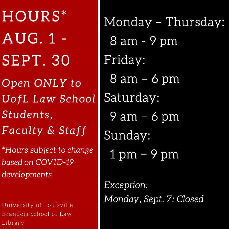 August & September law library hours