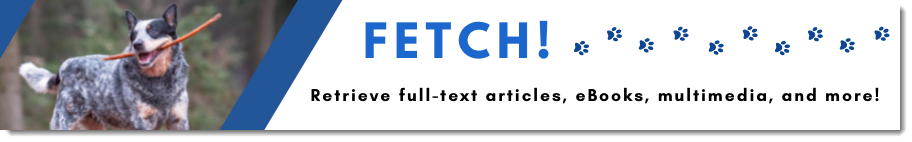 Fetch, retrieve full-text articles, ebooks, multimedia and more