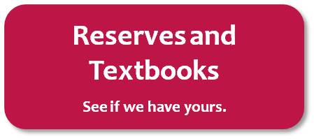 Reserves and Textbooks
