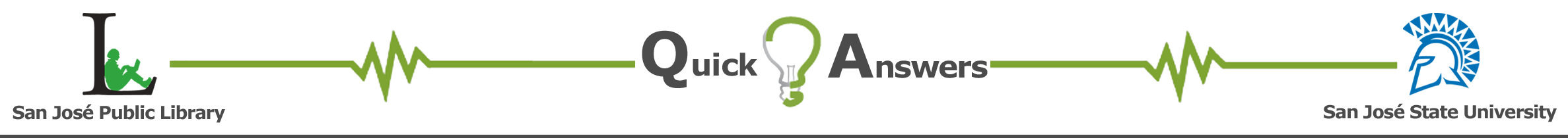San José State University Library: Quick Answers banner
