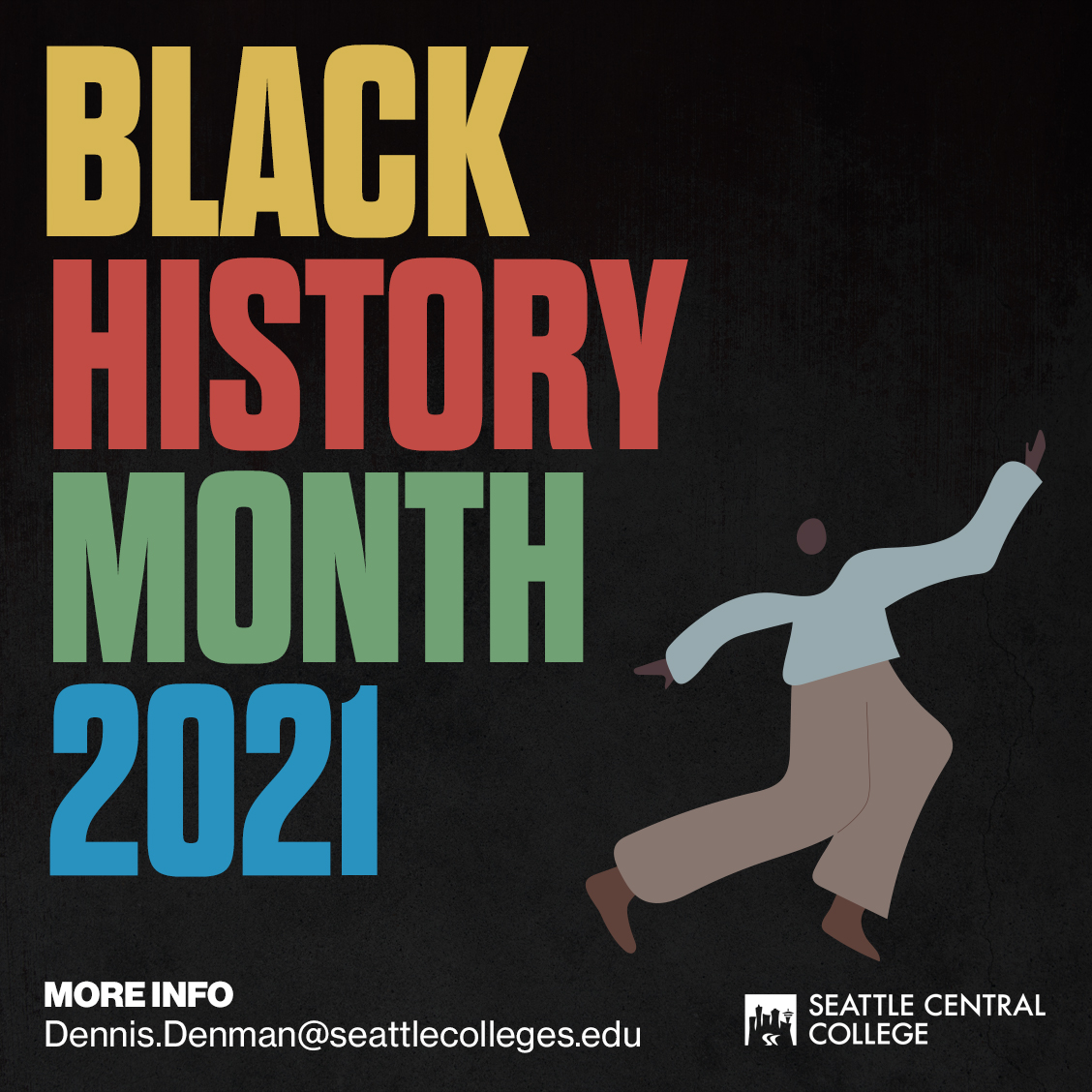 person dancing next to multicolored text reading black history month 2021
