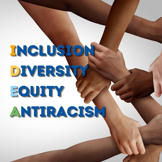 I.D.E.A. - Inclusion, Diversity, Equity, Antiracis