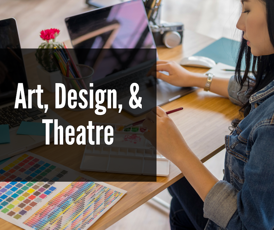 Art, Design, & Theatre