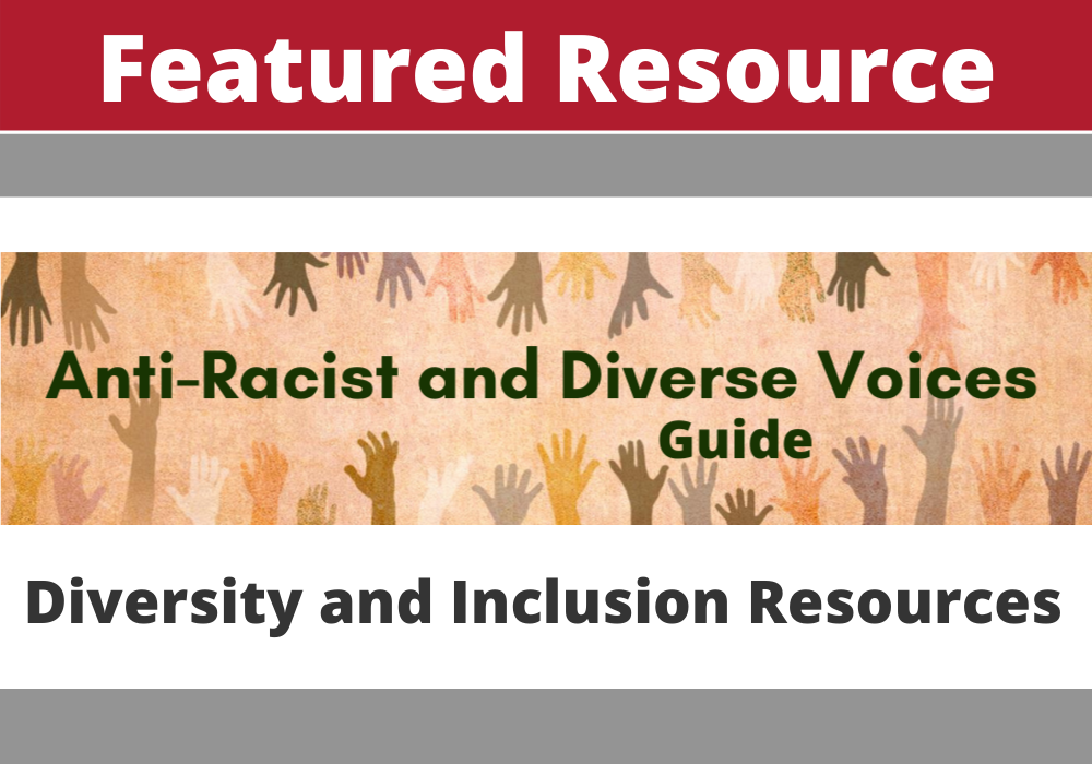Anti-Racist and Diverse Voices Guide Featured Resource