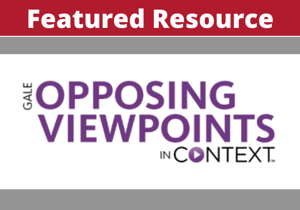 Opposing Viewpoints in Context Featured Resource