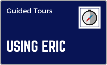Using ERIC Guided Tour Tutorial