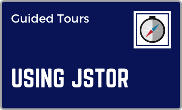 Using JSTOR Guided Tour Tutorial
