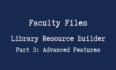 Library Resource Builder 3 Video Tutorial