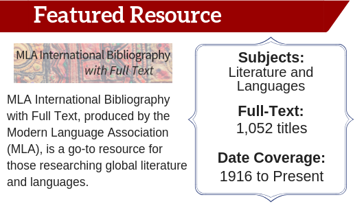Featured Resource: MLA International Bibliography with Full Text