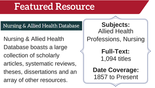 Featured Resource Nursing and Allied Health Database