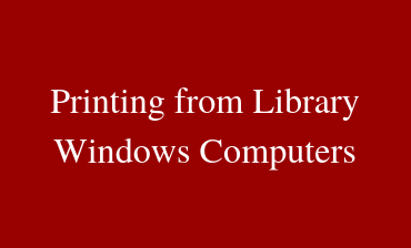 Printing from Library Windows Computers Video Tutorial