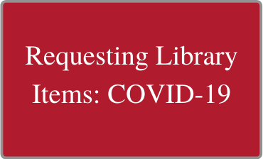 Requesting Library Items: COVID-19 Video Tutorial