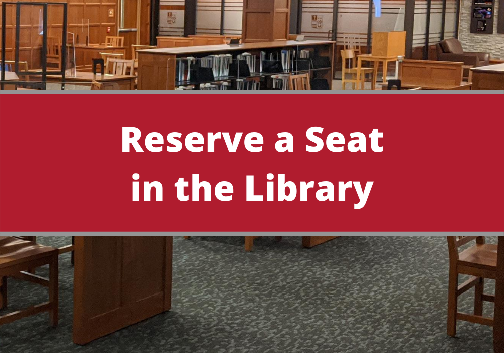Reserve a Seat in the Library