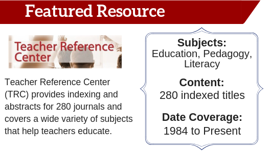 Teacher Reference Center Featured Resource
