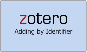Zotero Adding by Identifier Video Tutorial