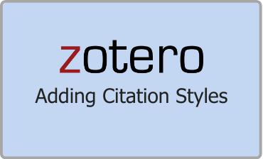 Zotero Adding Citation Styles Video Tutorial