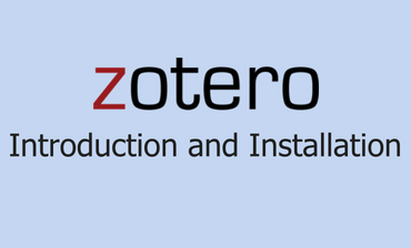 Zotero Introduction and Installation Guide