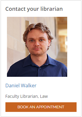 Book an appointment with Daniel walker, Law Faculty librarian
