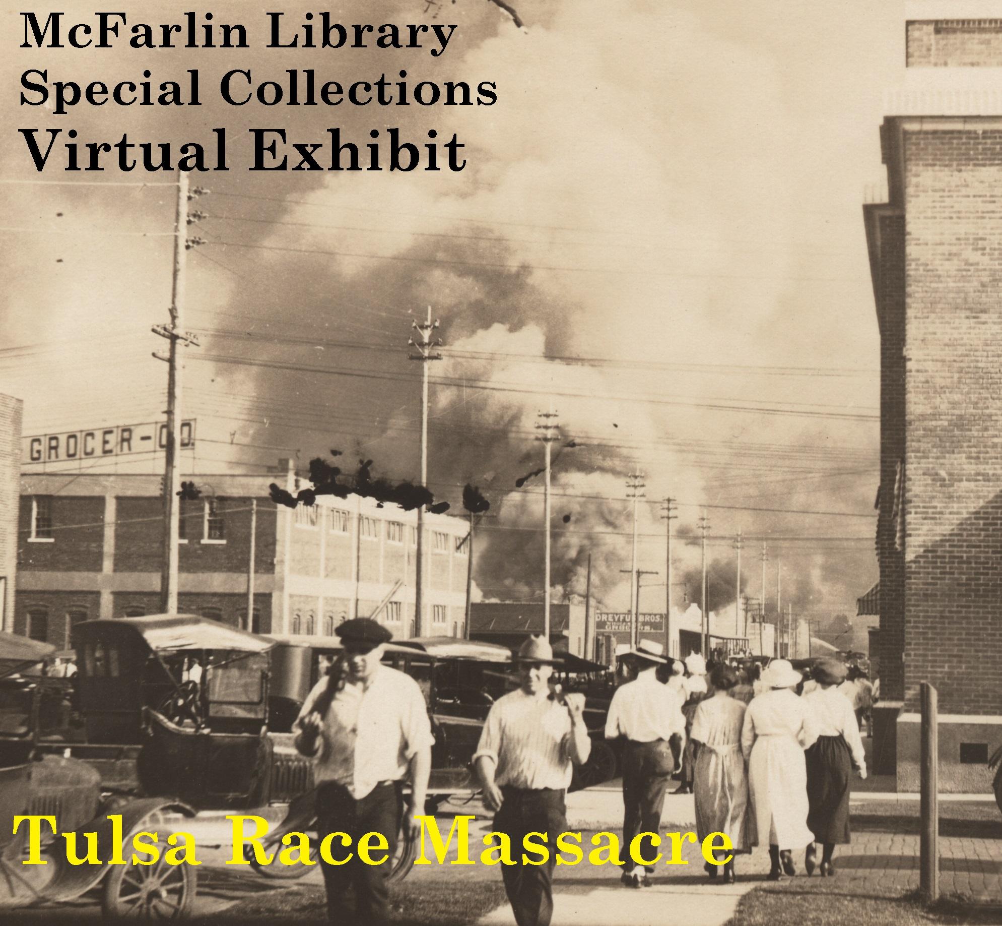 Special Collections' Virtual Tulsa Massacre Exhibit