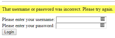 Screenshot of 'That username or password was incorrect' error message