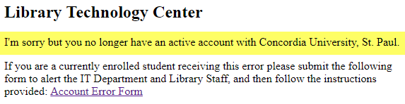 Screenshot of 'I'm sorry but you no longer have an active account with Concordia University' error message