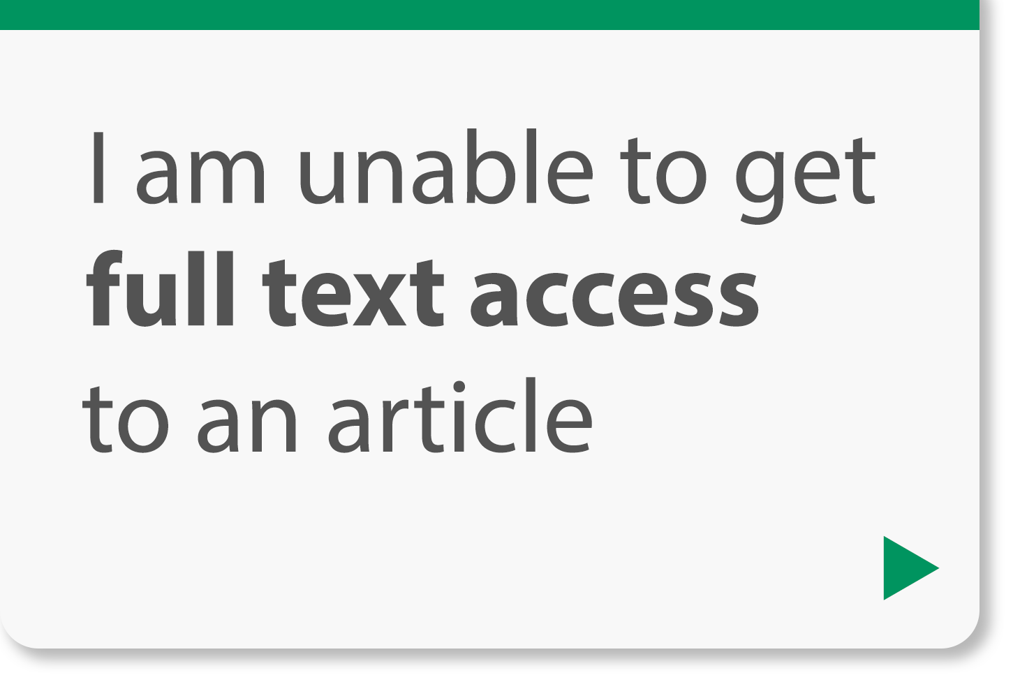 I am unable to get full text access to an article