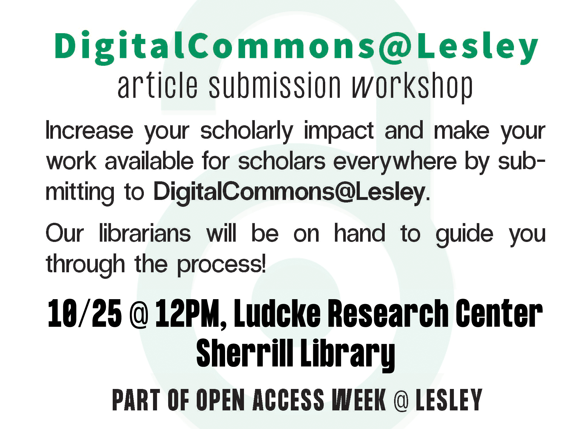 Event info for DigitalCommons@Lesley article submission workshop happening October 25 at noon that links to Lesley Website event