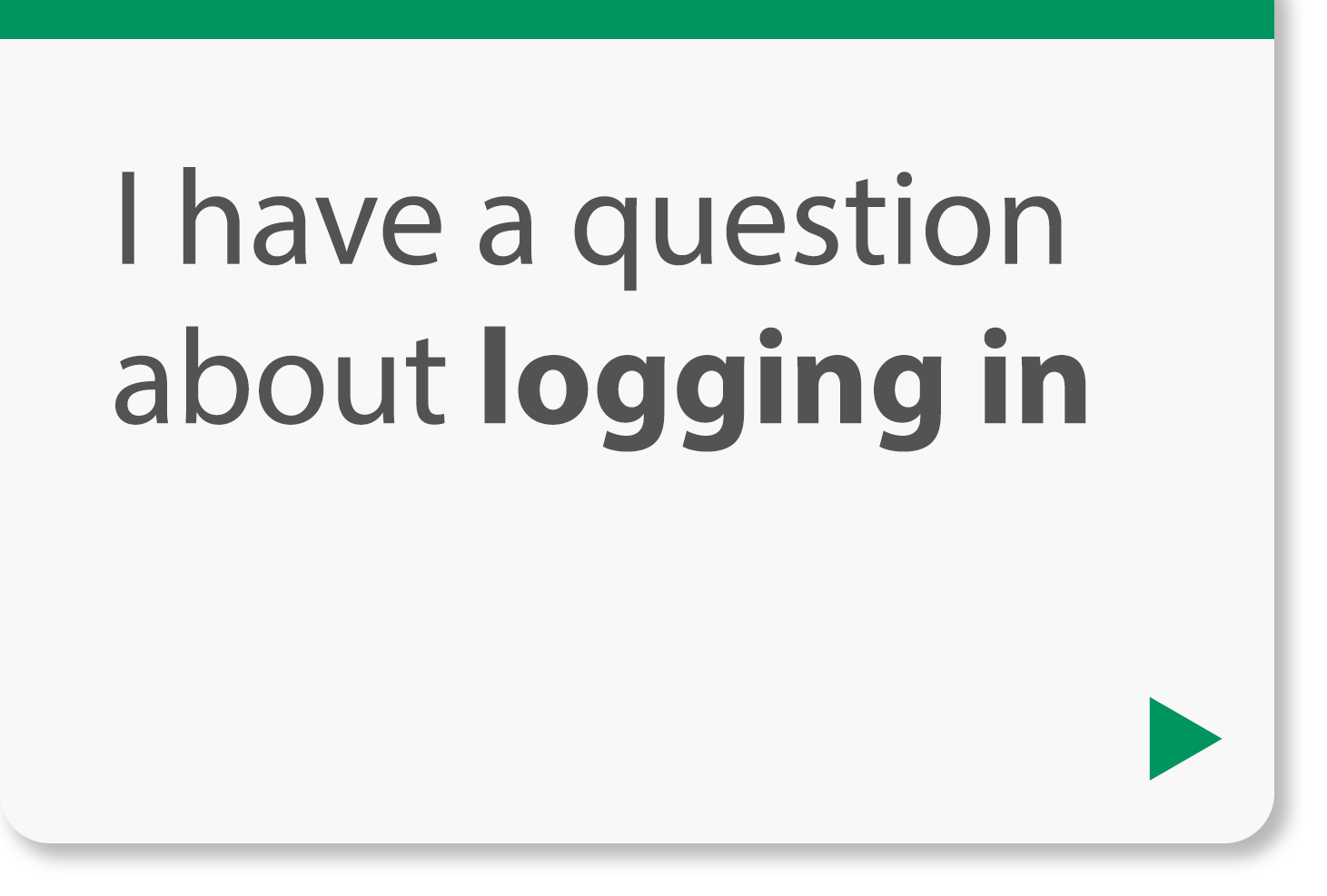 I have a question about logging in