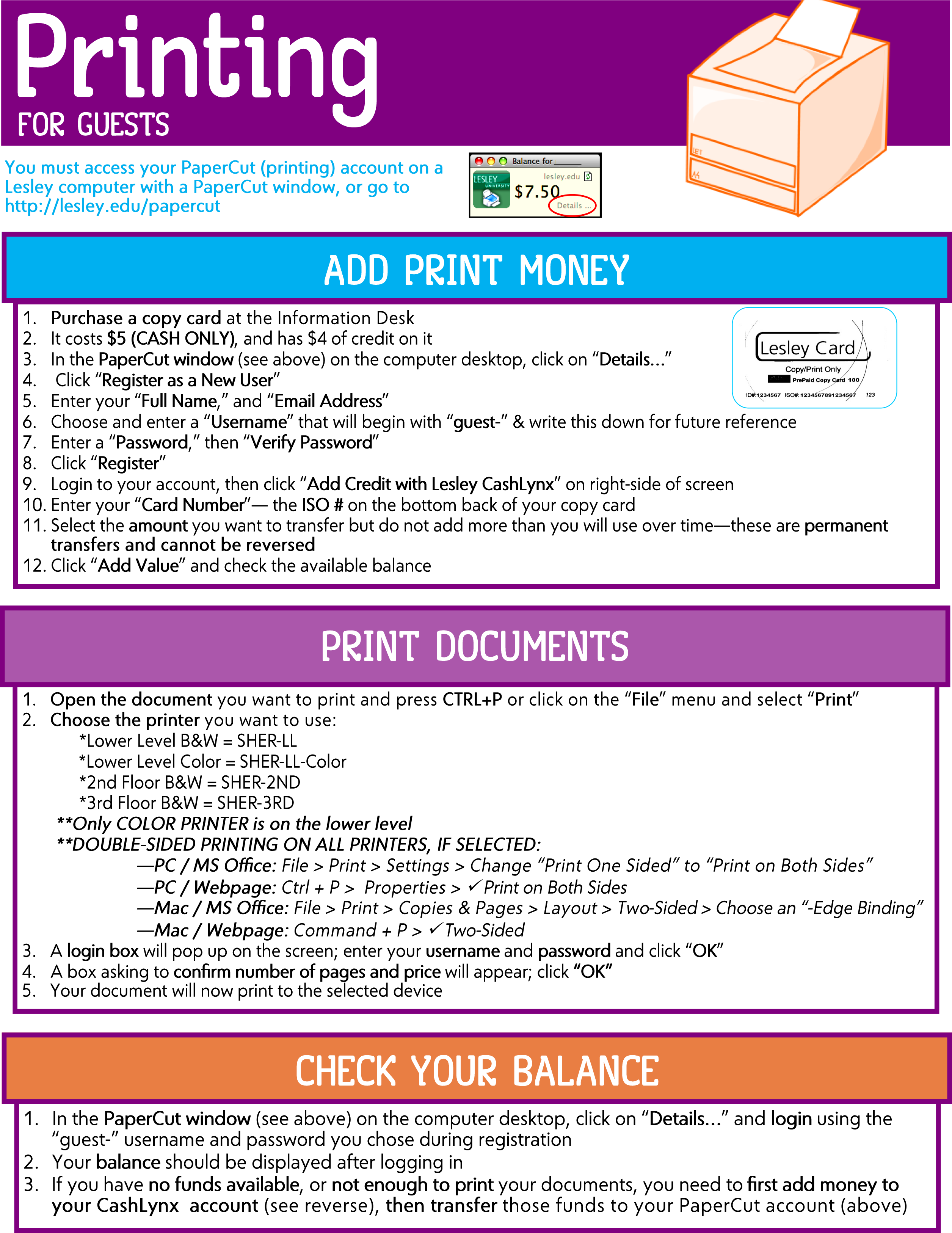 Image is a handout with instructions for guests who wish to use the printers. You can receive additional assistance with printing at the Information Desk.