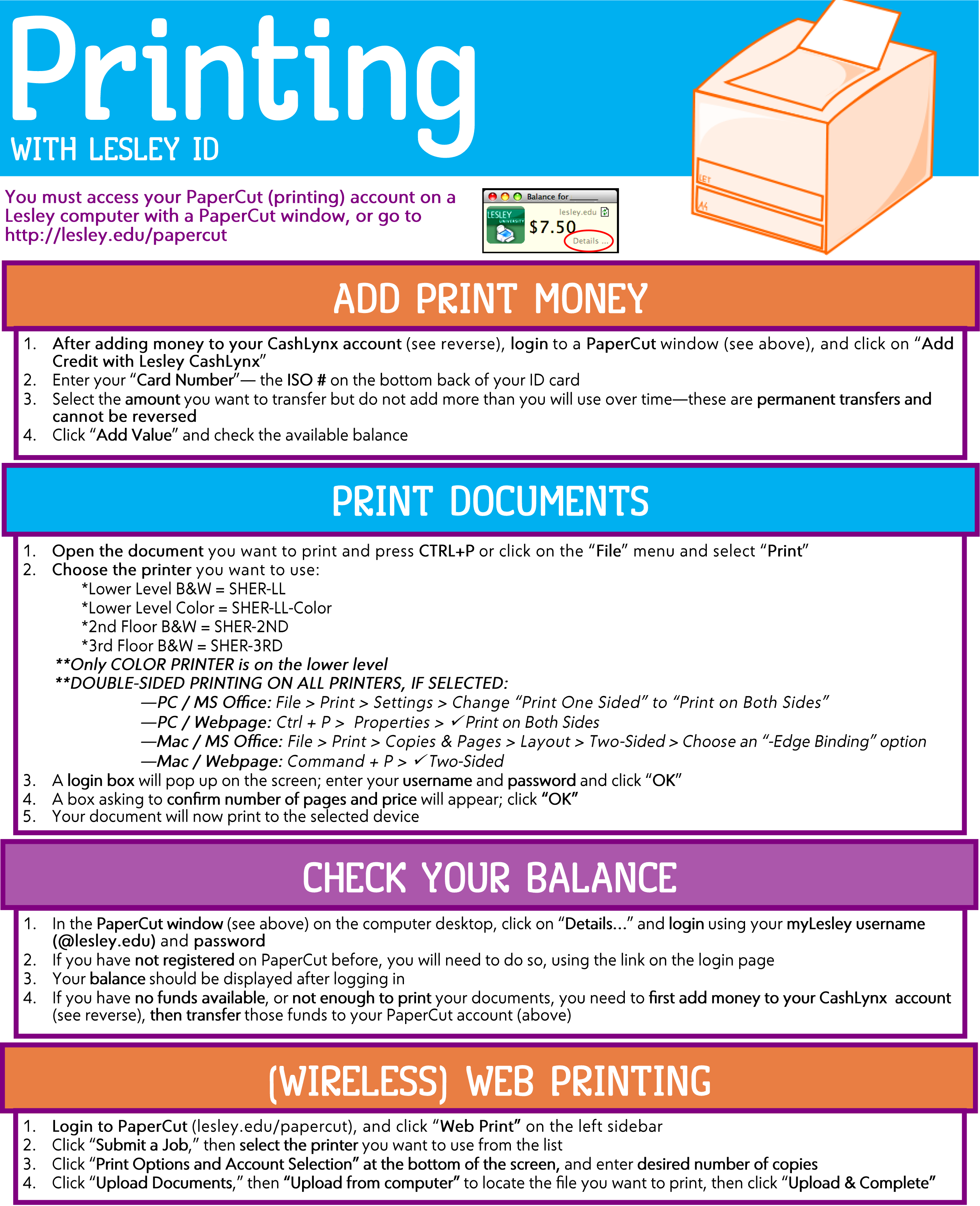 Image is a handout with instructions for Lesley faculty, staff, and students who wish to use the printers. You can receive additional assistance with printing at the Information Desk.