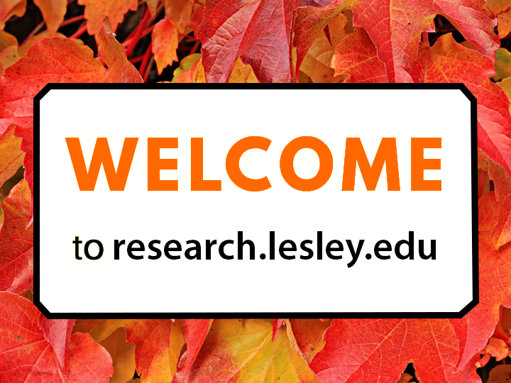 Welcome to research.lesley.edu
